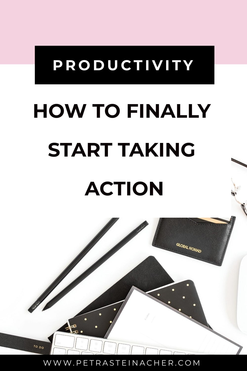 How To Finally Start Taking Action